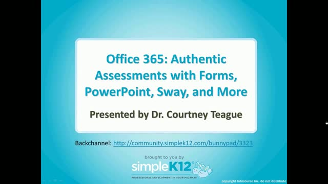 Office 365: Authentic Assessments with Forms, PowerPoint, Sway, and More